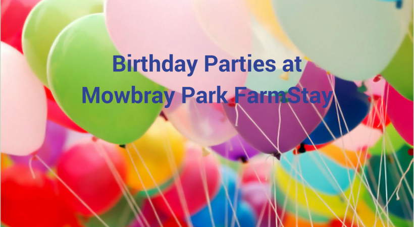 Birthday Parties atMowbray Park FarmStay